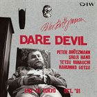 PETER BRÖTZMANN Dare Devil album cover