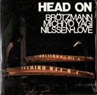 PETER BRÖTZMANN Head On album cover