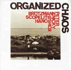 PETER BRÖTZMANN Organized Chaos album cover