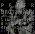 PETER BRÖTZMANN Peter Brötzmann & Improvising Ensemble Of Qianxingzhe : China Live 2011 album cover