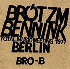 PETER BRÖTZMANN Total Music Meeting 1977 album cover