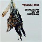 PETER BRÖTZMANN Yatagarasu album cover