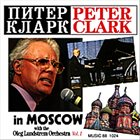PETER CLARK Live In Moscow Vol. 1 album cover