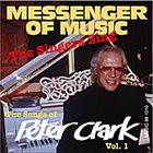 PETER CLARK Messenger Of Music-The Singers Sing Vol. 1 album cover