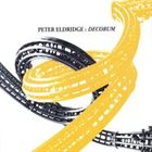 PETER ELDRIDGE Decorum album cover