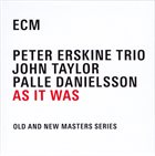 PETER ERSKINE Peter Erskine Trio : As It Was album cover