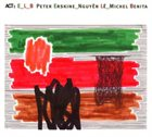 PETER ERSKINE E_L_B (with Nguyên Lê & Michel Benita) album cover
