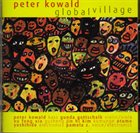PETER KOWALD Global Village album cover