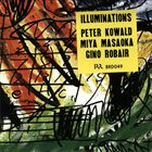 PETER KOWALD Illuminations (Several Views) (with Miya Masaoka / Gino Robair) album cover