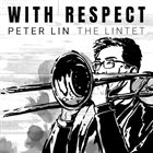 PETER LIN With Respect album cover