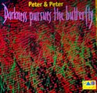 PETER MADSEN Peter Madsen, Peter Herbert ‎: Peter & Peter. Darkness Pursues The Butterfly album cover