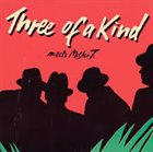 PETER MADSEN Three Of A Kind : Meets Mister T. album cover