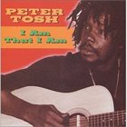 PETER TOSH I Am That I Am album cover
