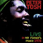 PETER TOSH Live at My Father's Place 1978 album cover