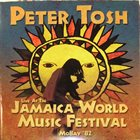 PETER TOSH Live At The Jamaica World Music Festival Mobay '82 album cover