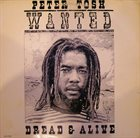 PETER TOSH Wanted Dread & Alive album cover