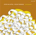 PETER VAN HUFFEL Peter van Huffel / Sophie Tassignon : Hufflignon album cover