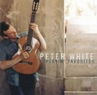 PETER WHITE Playin' Favorites album cover