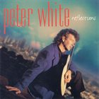 PETER WHITE Reflections album cover