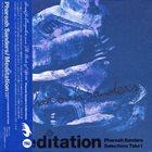 PHAROAH SANDERS Meditation: Pharoah Sanders Selections Take 1 album cover