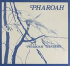 PHAROAH SANDERS Pharoah album cover