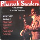 PHAROAH SANDERS Welcome to Love album cover
