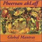 PHEEROAN AKLAFF Global Mantras album cover