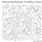 PHEEROAN AKLAFF The Willisau Concert album cover