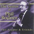 PHIL BODNER The Genius of Phil Bodner album cover