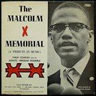 PHIL COHRAN Philip Cohran & The Artistic Heritage Ensemble : The Malcolm X Memorial (A Tribute In Music) album cover