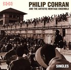 PHIL COHRAN Philip Cohran And The Artistic Heritage Ensemble : Singles album cover