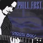 PHILL FEST Smooth Edges album cover