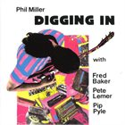 PHIL MILLER Digging In album cover