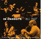 PHIL MILLER In Cahoots : All That album cover