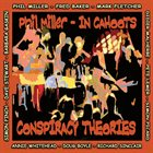 PHIL MILLER In Cahoots : Conspiracy Theories album cover