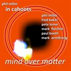 PHIL MILLER Mind Over Matter album cover