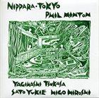 PHIL MINTON Phil Minton, Yagihashi Tsukasa, Sato Yukie, Higo Hiroshi : Nippara·Tokyo album cover