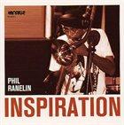 PHIL RANELIN Inspiration album cover