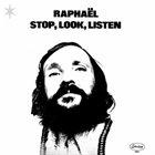 PHIL RAPHAEL Stop, Look, Listen album cover
