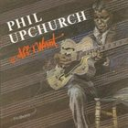 PHIL UPCHURCH All I Want album cover