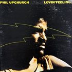 PHIL UPCHURCH Lovin' Feeling album cover