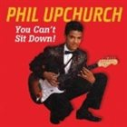 PHIL UPCHURCH You Can't Sit Down Part Two album cover