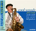 PHIL WOODS Cool Woods album cover