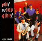 PHIL WOODS Full House album cover