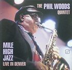 PHIL WOODS Mile High Jazz - Live In Denver album cover