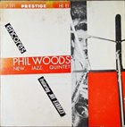 PHIL WOODS New Jazz Quintet: Encores (aka Phil Woods New Jazz Quintet Featuring Jon Eardley) album cover