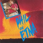 PHIL WOODS Phil Of Etna album cover
