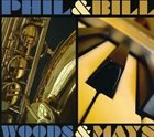 PHIL WOODS Phil Woods & Bill Mays album cover