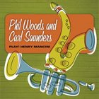 PHIL WOODS Phil Woods and Carl Saunders: Play Henry Mancini album cover