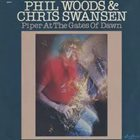 PHIL WOODS Phil Woods & Chris Swansen : Piper At The Gates Of Dawn album cover